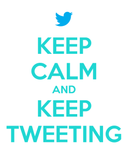keep-calm-and-keep-tweeting-29